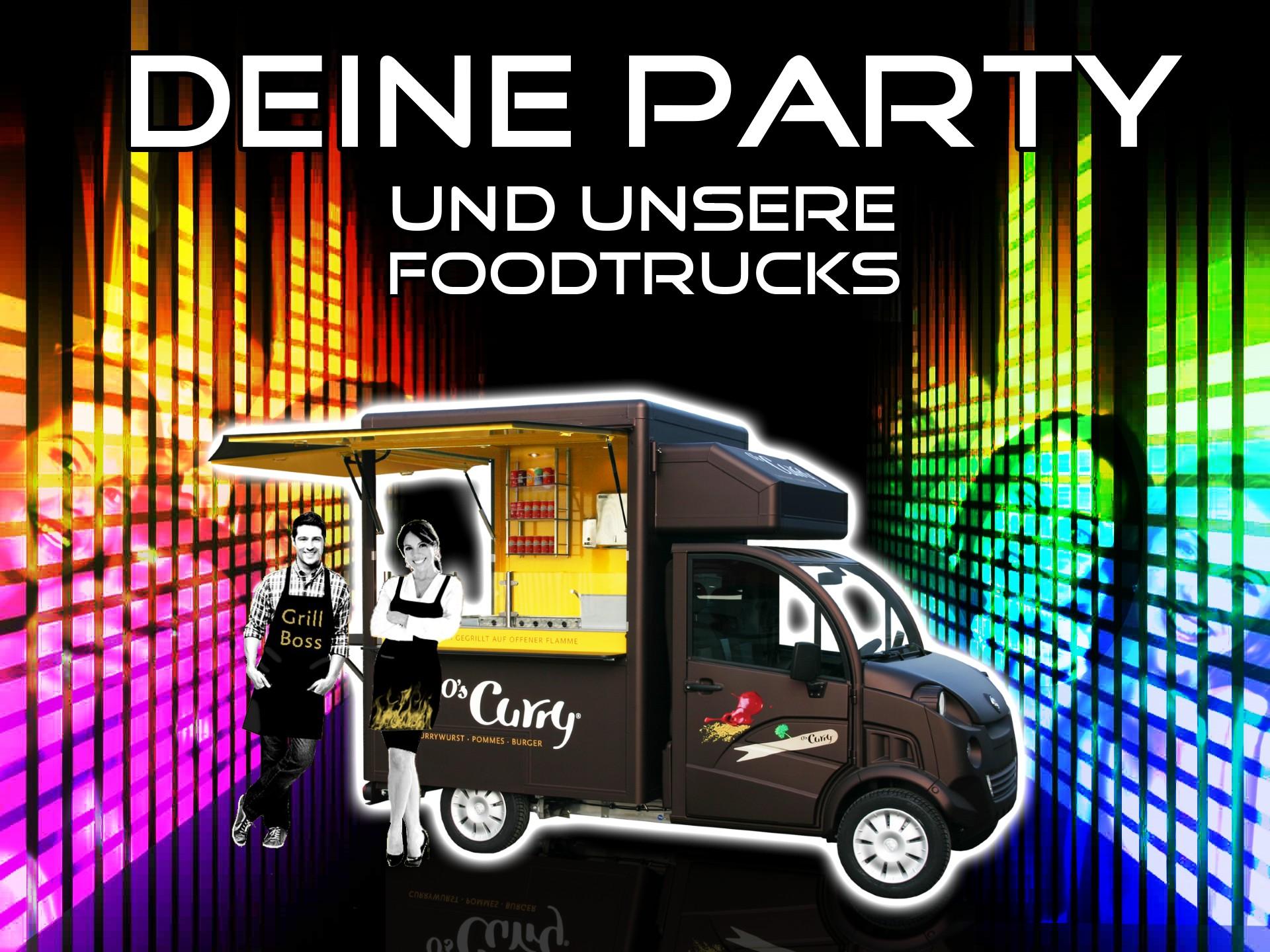 Dein Geburtstag, deine Firmenfeier, deine Party und unsere Trucks